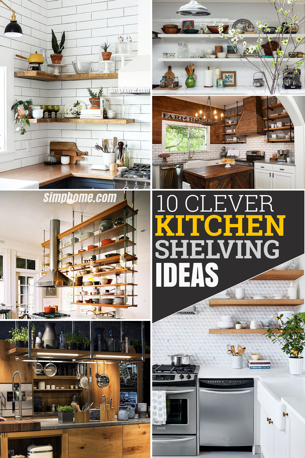 10 Clever Kitchen Shelving Ideas for Living the Kitchen Up via Simphome com Pinterest featured Image