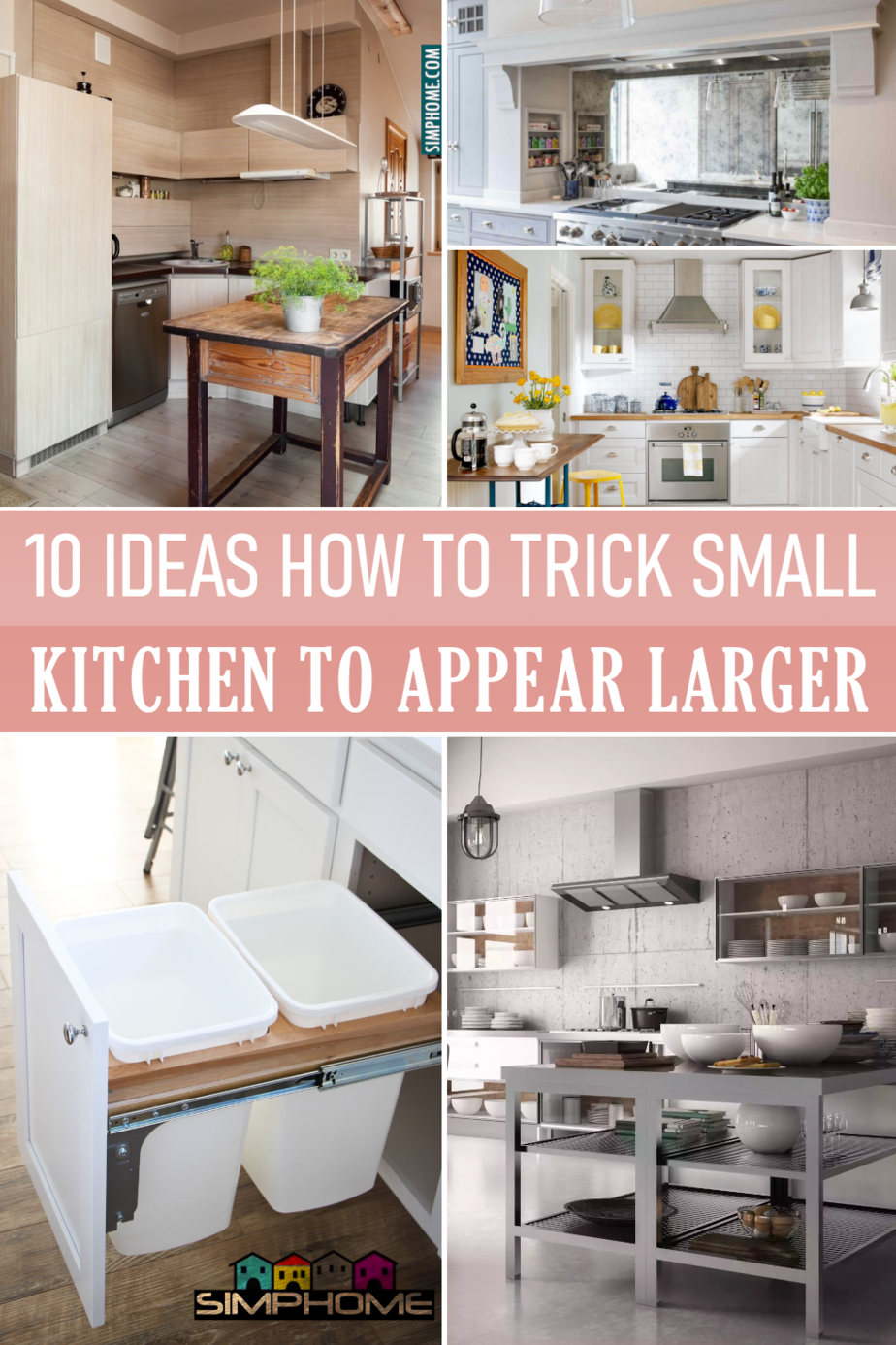 10 Tips How to turn Small Kitchen Looks Larger via Simphome.comFeatured Image