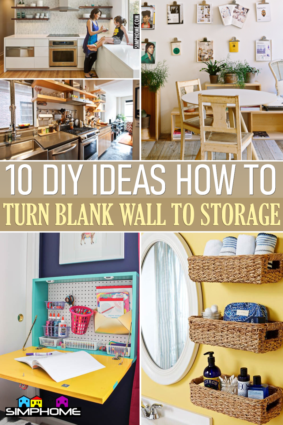 10 DIY Ideas How to Turn Blank Wall into Storage Space via SimphomecomFeatured