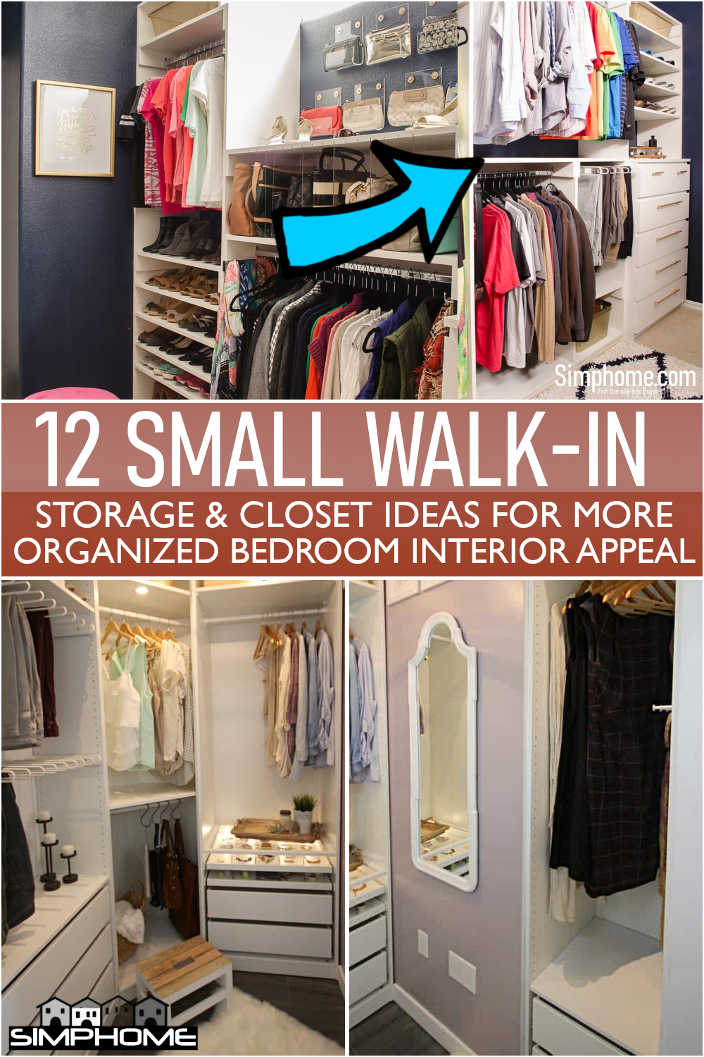 12 Small Walk-in Closet Storage Ideas for Bedrooms From Simphome